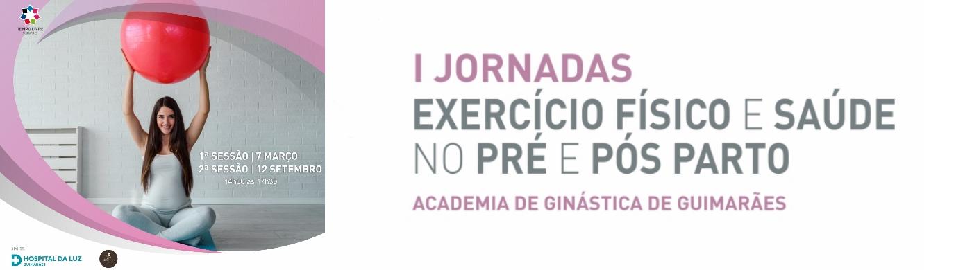 I JORNADAS DE EXERCÍCIO FÍSICO E SAÚDE NO PRÉ E PÓS PARTO